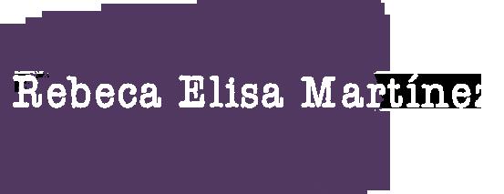 Rebeca Elisa Martínez